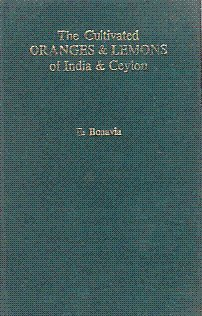 9788121104098: The Cultivated Oranges And Lemons Of India and Ceylon