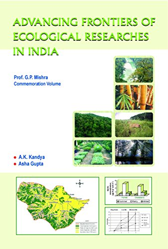 Advancing Frontiers of Ecological Researches in India: A K Kandya