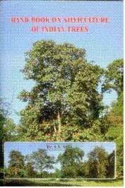Hand Book on Silviculture of Indian Trees: Negi S.S.