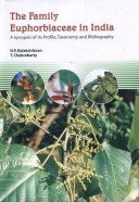 Family Euphorbiaceae in India : A Synopsis of Its Profile Taxonomy and Bibliography: N P ...