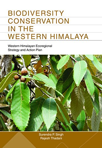 Biodiversity Conservation in the Western Himalaya: S. Singh
