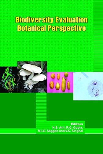 Biodiversity Evaluation Botanical Perspective: edited by N.S.