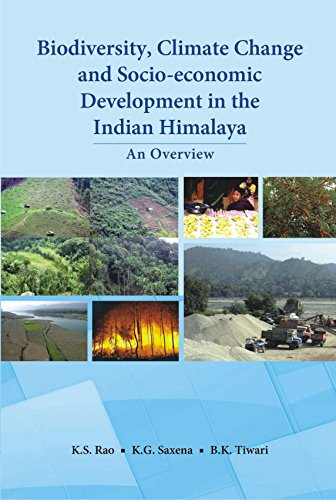 9788121109291: Biodiveity, Climate Change and Socio-economic Development in the Indian Himalaya: An Overview