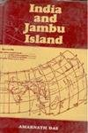 India and Jambu Island: Showing Changes in Boundaries and River-Courses of India and Burma from ...