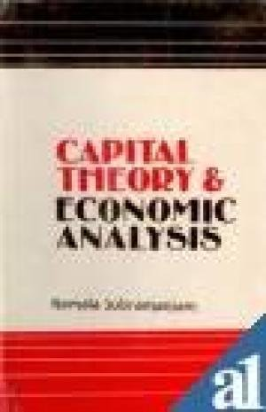 Capital Theory and Economic Analysis: Kamala Subramaniam
