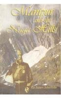 9788121201216: Manipur and the Naga Hills