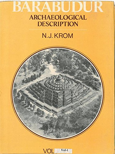 Barabudur: Archaeological Description, Vol. II: N.J. Krom