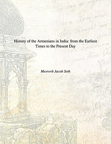 9788121201872: History of the Armenians in India