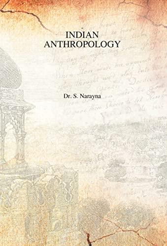 Indian Anthropology: S. Narayan