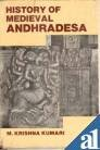 History of Medieval Andhradesa: M. Krishna Kumari