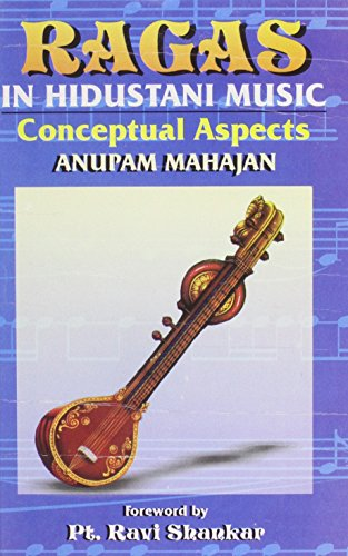 Ragas In Hindustani Music: Conceptual Aspects
