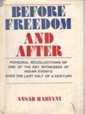 Before Freedom And After: Ansar Harvani
