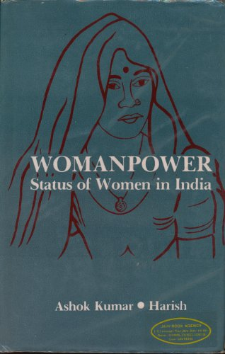 Womenpower Status of Women In India: Ashok Kumar Harish