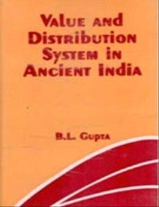 Value and Distribution System in Ancient India: B.L. Gupta