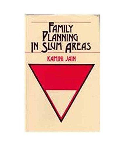 Family Planning in Slum Areas: Kamini Jain