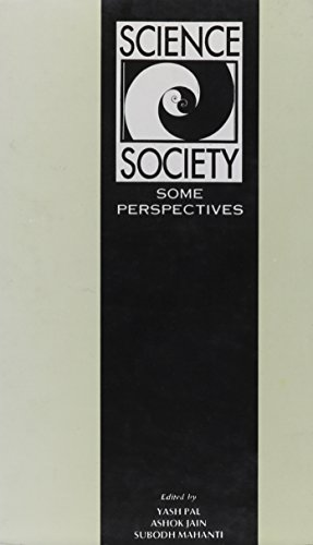 Science in Society: Some Perspectives: Ashok Jain, Subodh