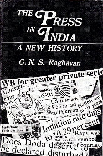 The Press in India: A New History: G.N.S. Raghavan