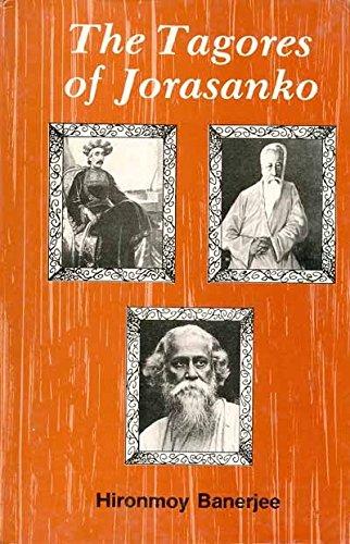 The Tagores of Jorasanko: Banerjee Hironmoy Mazumdar Biplab K.