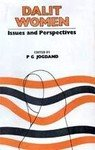 Dalit Women in India : Issues and Perspectives: edited by P.G. Jogdand