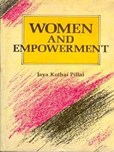 Women and Empowerment: Jaya Kothai Pillai