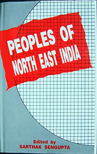 9788121205191: Peoples of North-East India