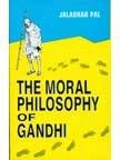 9788121205245: The Moral Philosophy Of Gandhi