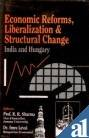 Economic Reforms, Liberalization and Structural Change: India: R.R. Sharma (Ed.)