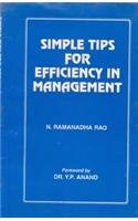 Simple Tips for Efficiency in Management: N. Ramanantha Rao