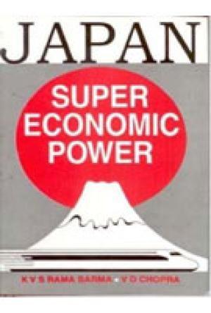 Japan: Super Economic Power: K.V.S. Rama Sarma & V.D. Chopra