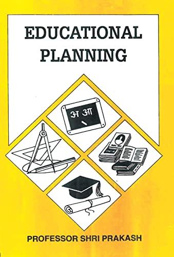 Educational Planning: Shri Prakash