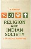 Religion and Indian Society: A Sociological Perspective: C.N. Venugopal