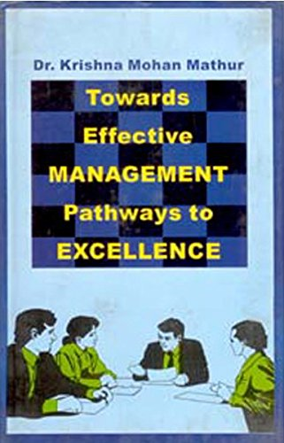 Towards Effective Management Pathway to Excellence: K.M. Mathur
