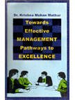 Towards Effective Management Pathway to Excellence