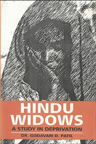 Hindu Widows: A Study in Deprivation