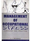 Management of Occupational Stress: Theory and Practice