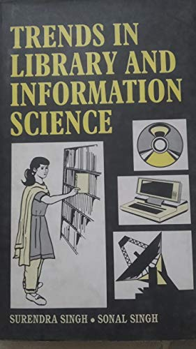 Trends In Library And Information Science: Sonal Singh, Surendra