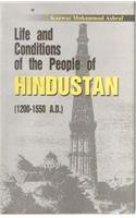 Life and Conditions of the People of Hindustan, (1200-1550 A.D.): K.M. Ashraf