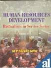 Human Resource Development: Radicalism in the Service Sector