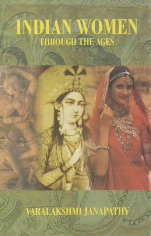 Indian Women Through the Ages: Varalakshmi Janapathy