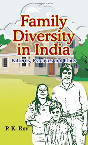 9788121208031: Family Diversity in India: Paterns, Practices and Ethos