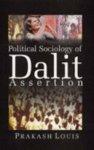 9788121208369: Political Sociology of Dalit Assertion
