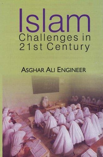 Islam: Challenges in 21st Century: Asghar Ali Engineer
