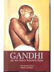 Gandhi: As We have Known Him: Lavanam Gora,Mark Lindley