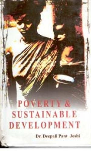 Poverty & Sustainable Development: Deepali Pant Joshi