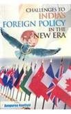 Challenges to Indias Foreign Policy in the: Annpurna Nautiyal