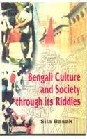 Bengali Culture and Society through its Riddles: Basak Sila Sen