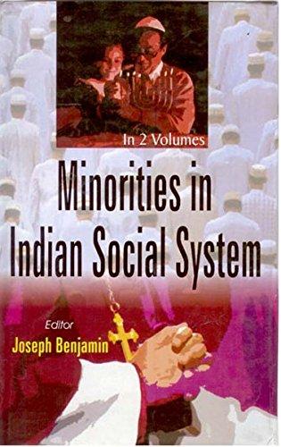 Minorities in Indian Social System, 2 Vols: Joseph Benjamin (Ed.)