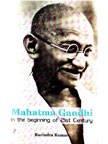Mahatma Gandhi in the Beginning of Twenty: Ravindra Kumar
