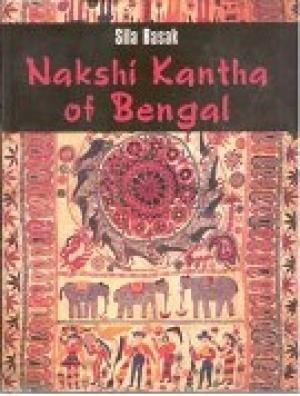 Nakshi Kantha of Bengal: Sila Basak