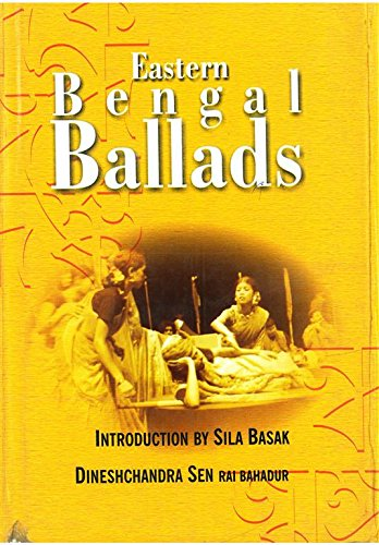 Eastern Bengal Ballads (Ramtanu Lahiri Research Fellowship: Dineshchandra Sen Rai